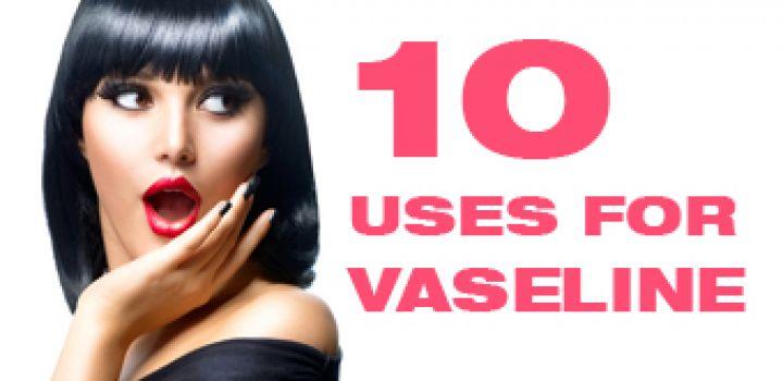 10 استفاده از وازلین در آرایش